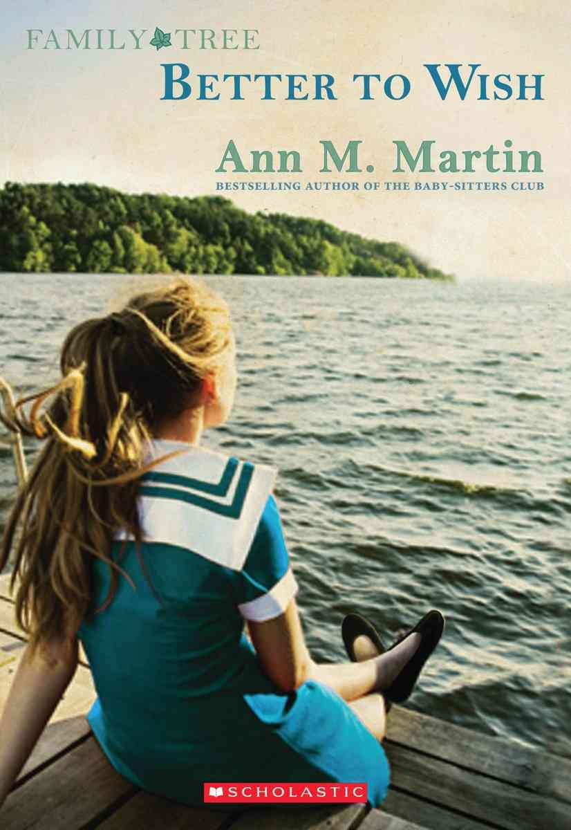 Better to Wish By Martin, Ann M.